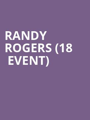 Randy Rogers (18+ Event) at John T. Floore Country Store