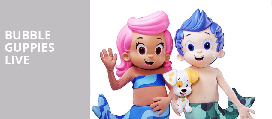 Bubble Guppies Live, HEB Performance Hall At Tobin Center for the Performing Arts, San Antonio