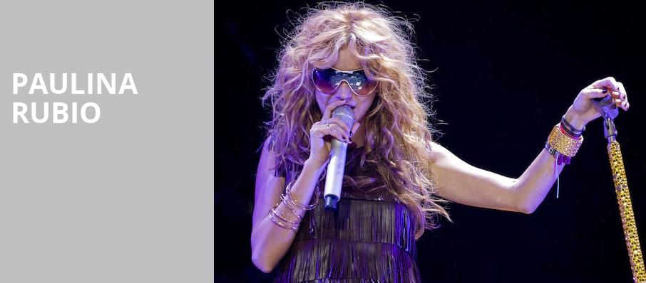 Paulina Rubio, The Aztec Theatre, San Antonio