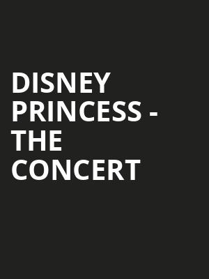 Disney Princess The Concert, HEB Performance Hall At Tobin Center for the Performing Arts, San Antonio