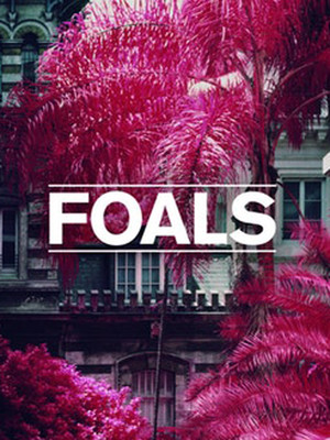 Foals, The Aztec Theatre, San Antonio